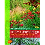 Neues Gartendesign mit Stauden und Grsernvon &#34;Piet Oudolf&#34;