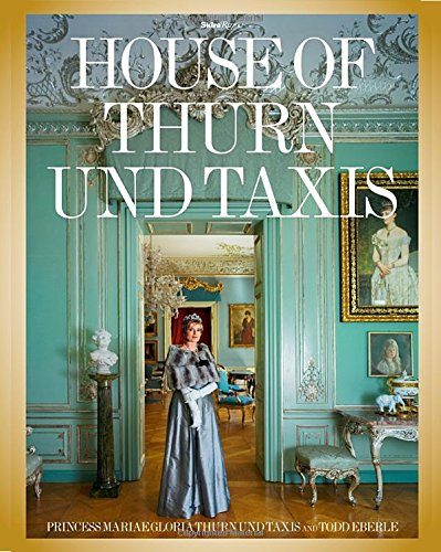 House of Thurn Und Taxis /Anglais