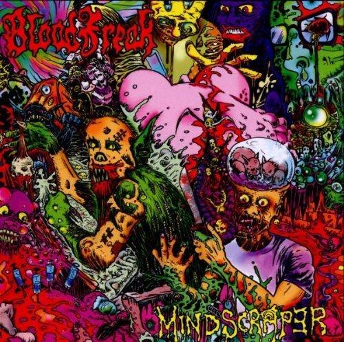 Mindscraper by Blood Freak (2011-04-05)