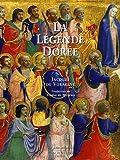 echange, troc Jacques de Voragine - La Légende dorée de Jacques de Voragine illustrée par les peintres de la Renaissance italienne