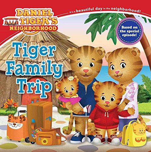 Tiger Family Trip (Daniel Tiger's Neighborhood) (Tapa Blanda)