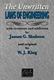 Unwritten Laws of Engineering: Revised and Updated Edition (0791801624) by W. J. King