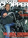 HARDCORE CHOPPER Magazine (ハードコア・チョッパー・マガジン) 2010年 01月号 [雑誌]