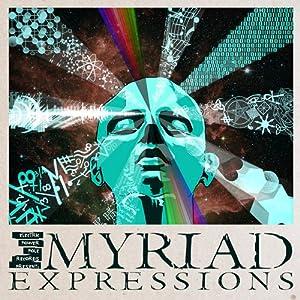 Myriad Expressions