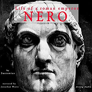 Nero: Life of a Roman Emperor Audiobook
