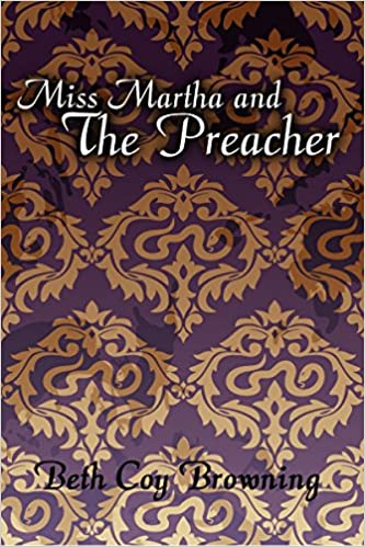 Miss Martha and the Preacher