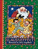 Claus And Effect (0836236777) by Engelbreit, Mary