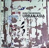 Kirk Pedersen: Urban Asia