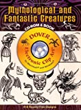 Mythological and Fantastic Creatures (Dover Electronic Clip Art) (CD-ROM and Book)
