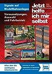 Signale auf Modellbahnanlagen: Voraus...