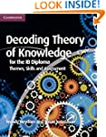 Decoding Theory of Knowledge for the...
