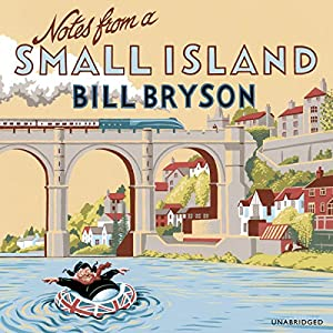 Notes from a Small Island Audiobook