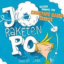 Jo Raketen-Po: Ein Pupsbuch (       ungekürzt) von Pinkus Tulim Gesprochen von: Christoph Maria Herbst