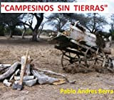 Campesinos Sin Tierras (Spanish Edition)