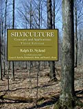 img - for Silviculture: Concepts and Applications, Third Edition book / textbook / text book