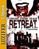 Retreat 2: Schlachthaus: Thriller