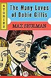 The Many Loves of Dobie Gillis: Stories