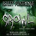 Growl Audiobook by Ashley Fontainne Narrated by Andrea Emmes