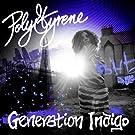 Generation Indigo (Deluxe Edition)