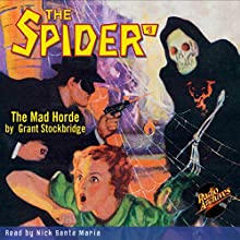 Spider #8, May 1934: The Spider (       UNABRIDGED) by Grant Stockbridge,  RadioArchives.com Narrated by Nick Santa Maria