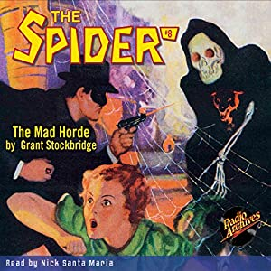 The Spider #8: The Mad Horde Audiobook