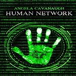 Human Network | Angela Cavanaugh