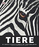 Tiere: Die große Bild-Enzyklopädie mit über 2.000 Arten (überarbeitete Neuauflage 2012)