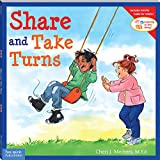 Share and Take Turns (Learning to Get Along, Book 1) (Learning to Get Along�)