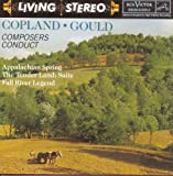 Copland: Appalachian Spring; The Tender Land  Aaron Copland, Boston Symphony; Gould: Fall River Legend; Latin American Symphonette