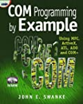 COM Programming by Example: Using MFC...