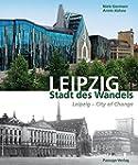 Leipzig - Stadt des Wandels: Leipzig...