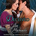 Deceived: The Wicked Woodleys Audiobook by Jess Michaels Narrated by Danielle O'Farrell