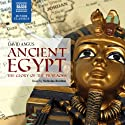 Ancient Egypt: The Glory of the Pharaohs  by David Angus Narrated by Nicholas Boulton