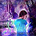 Ever Shade: A Dark Faerie Tale, Book 1 (       UNABRIDGED) by Alexia Purdy Narrated by Henrietta Meire