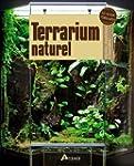 Terrarium naturel