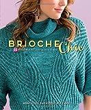 Brioche Chic: 22 Fresh Knits for Women & Men