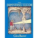 The Impending Gleam (0006366880) by GLEN BAXTER
