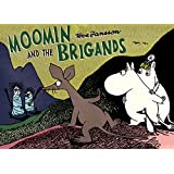 Moomin and the Brigands