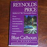 Blue Calhoun (0345377222) by Price, Reynolds