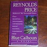 Blue Calhoun (0345377222) by Price, Reynolds