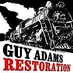 Restoration | Guy Adams