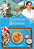 #10: Jasmine and Jinns: Memories and Recipes