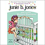 Junie B. Jones and a Little Monkey Business, Book 2 | Barbara Park