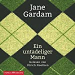 Ein untadeliger Mann | Jane Gardam