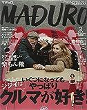 MADURO (マデュロ) 2015年 02月号 [雑誌]