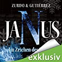 Janus: Im Zeichen des Sturms Hörbuch von David Zurdo Saíz, Ángel Gutiérrez Tapia Gesprochen von: Lutz Riedel