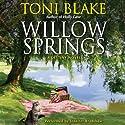Willow Springs: A Destiny Novel, Book 5 (       UNABRIDGED) by Toni Blake Narrated by Jennifer Bradshaw