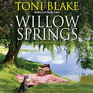 Willow Springs: A Destiny Novel, Book 5 | [Toni Blake]