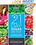 The 21-Day Sugar Detox: Bust Sugar &...