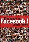 Bienvenue sur Facebook ! : LE mode d'emploi par Germouty
